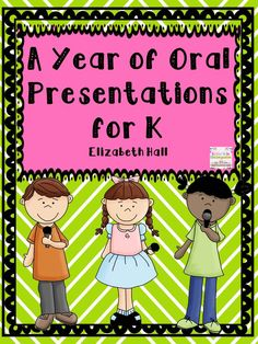 Kindergarten oral presentations - a different topic every month