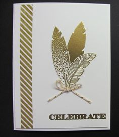 Lynn's trendy card: Four Feathers & its framelits, Holiday Invitation, Gold Soiree dsp, & more. All supplies from Stampin' Up!