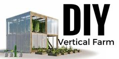 DIY Vertical Farm - one of the cleanest looking farm designs out there, this two-story vertical farm packs inside a shipping container