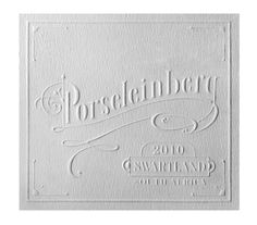 Porseleinberg - A beautiful letterpress label was created to express the vintage taste #wine #label #blindemboss