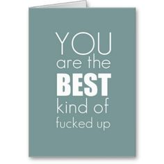 """but at least its the """"best kind""""? Mental Illness Awareness Week, Me Quotes, Funny Quotes, Qoutes, Motivational Quotes, Tarjetas Diy, Haha Funny, Funny Shit, Hilarious"""