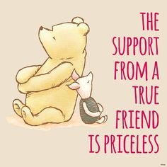 Winnie the pooh quotes friendship friends thoughts 22 ideas Winnie The Pooh Quotes, Winnie The Pooh Friends, Piglet Quotes, Best Friend Quotes, Best Love Quotes, Pooh Bear, Disney Quotes, Friends Forever, Work Friends