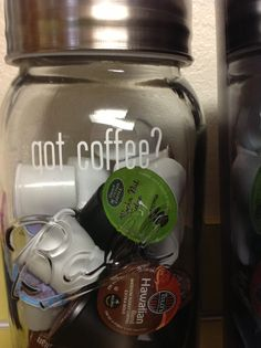 "Over sized Mason jar with vinyl "" got coffee"" decal applied~ K-cup Storage !!!"