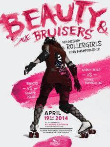 MN Rollergirls 'Beauty & the Bruisers' poster, designed by Marina Groh [KNOCK inc] Graphic Design Posters, Graphic Design Typography, Graphic Design Inspiration, Roller Derby, Ad Design, Print Design, Book Design, Identity, Typography Poster