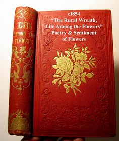 c1854 The Rural Wreath Life Among the Flowers Poetry Sentiment Language of Flowers Victorian Book Pre Civil War Laura Greenwood Offered by Victorian Rose Prints on Ruby Lane