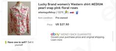 Lucky Brand western shirt $4 at thrift store - sold for $27.50 on eBay - Learn to sell preowned women's clothing on eBay