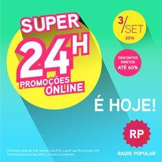 Só hoje, não percas!   24h de descontos diretos, exclusivos online, numa variedade de produtos.  Compra online ou sabe mais aqui: www.radiopopular.pt