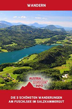 Du bist auf der Suche nach den 3 schönsten Wanderungen am Fuschlsee im Salzkammergut? Volltreffer - du wurdest soeben fündig! Austria, Mountains, Outdoor, Water, Travel, Viajes, Outdoors, Gripe Water, Destinations