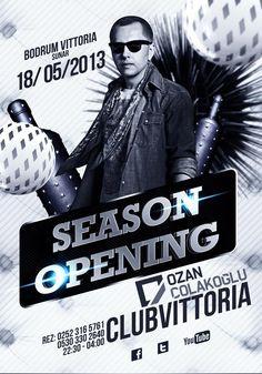 Ozan Çolakoğlu; 18 Mayıs'13 cumartesi sezonun açılış gecesinde Club Vittoria | Bodrum 'da setin başına geçiyor..