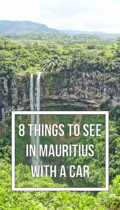 Renting a car when traveling to Mauritius is highly recommended to see some of the country's most beautiful sights!