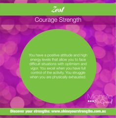 Do you have the strength of Zest? Build this strength by:  •	Exercising at least 2 – 3 times a week (outdoors if you can). •	Making sure you get enough sleep. •	Engaging in fun and relaxing activities.  Want to discover more ways to put your strengths to work? Visit www.shineyourstrengths.com.au Being Used Quotes, Asking For Forgiveness, Looking For People, Positive Psychology, Energy Level, Getting Bored, Positive Attitude, Wisdom Quotes, Are You Happy