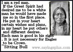 22 famous Native American Quotes by the most famous American Indians. It is the blood of our ancestors ~Chief Plenty Coups Native American Prayers, Native American Spirituality, Native American Wisdom, Native American History, American Indians, American Symbols, Cherokee History, American Indian Quotes, American Women