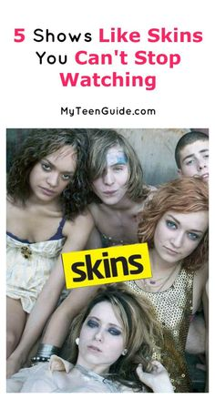 In the mood for a little intense drama about today's issues? These 5 TV shows like Skins are impossible to stop watching!