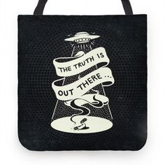 The Truth Is Out There Tote