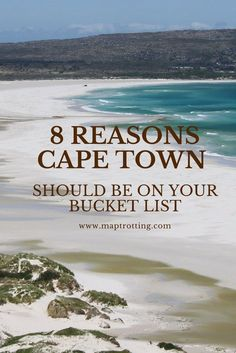 8 Reasons Cape Town, South Africa, Should Be On Your Bucket List. Travel tips.