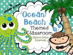 EDITABLE- Ocean/Beach Themed Classroom!  All you need to set up your ocean/beach classroom in one spot.