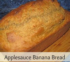 Ingredients: 2 cups whole wheat flour 1 teaspoon baking soda 1/4 teaspoon salt 1/2 cup sugar free applesauce 3/4 cup honey 2 eggs, beaten 3 mashed overripe bananas Directions : Preheat oven to 350 degrees F (175 degrees C). Lightly grease a 9×5 inch loaf pan. In a large bowl, combine flour, baking soda …