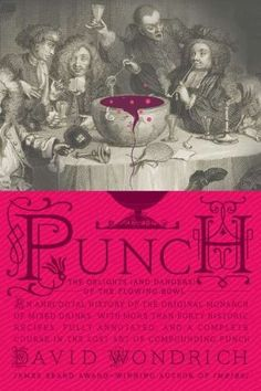 Punch: The Delights (and Dangers) of the Flowing Bowl by David Wondrich, http://www.amazon.com/dp/0399536167/ref=cm_sw_r_pi_dp_YWgyrb1H26Q3F