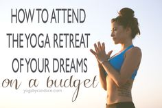 Pin now and go on the yoga retreat of your dreams!