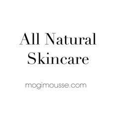 Learn about our skincare line! We are in the process of adding more products... Stay tuned!  - MOGI MOUSSE Shop at our online store: mogimousse.com - An all natural organic vegan  cruelty-free skincare. Treat your skin with highest quality organic ingredients. - #greenbeauty #vegan #organic #skincare #skin #shopping #naturalproducts #naturalskincare #peta #beautywithoutbunnies #veganbeauty #organicbaby #veganofig #luxury #veganproducts #organicbeauty #crueltyfree #glutenfree #handmade…