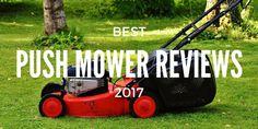 best push mower reviews 2017
