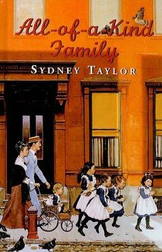 All-Of-A-Kind Family by Sydney Taylor, http://www.amazon.com/dp/081242199X/ref=cm_sw_r_pi_dp_CZUbrb12YGR98