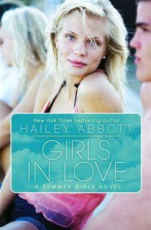 """Girls in Love"" (book 2) in the smmer girls series by Hailey Abbott....."