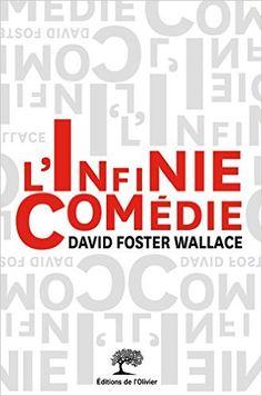 Amazon.fr - L'infinie comédie - David Foster Wallace, Francis Kerline, Charles Recoursé - Livres