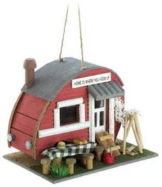 Love teardrop trailers, birdhouses, and birds. This is a triple pleaser for sure. (Robin)