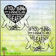 If You Think My Hands are Full, You Should See My Heart Quote Digital Design Instant Download SVG DXF EPS Png Jpeg - pinned by pin4etsy.com