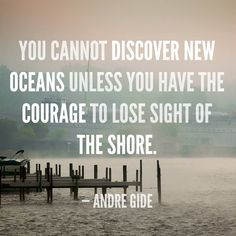 Discovery always means leaving something behind ...
