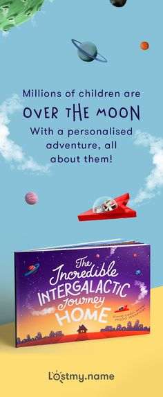Take a child on an unforgettable adventure with The Incredible Intergalactic Journey Home. This astonishing personalised storybook whooshes your child through the galaxy (to see their name in the stars!) before delivering them to their front door (where astonishing satellite imagery of their actual home awaits)! You can make it in seconds and get it delivered anywhere on planet Earth for free.
