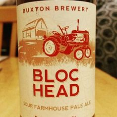 Super sour ale. Very nice. - Drinking a Bloc Head by Buxton Brewery