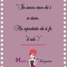 Bruttina Quotes | Life Quotes http://morgatta.wordpress.com/2014/10/17/maschio-a-lunga-conservazione-1/