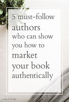 You don't need to reinvent the wheel with your marketing campaign, and you definitely don't need to be pushy or overly self-promotional! Here are the must-follow authors who know how to market their books authentically.:
