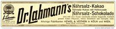 Original-Werbung/ Anzeige 1906 - DR.LAHMANN´S NÄHRSALZ, CACAO & CHOCOLADE /HEWEL & VEITHEN KÖLN / WIEN - ca. 180 x 40 mm