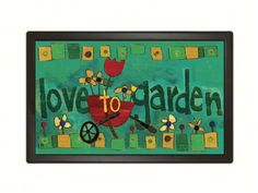 Love to Garden MatMate.  Can be used stand-alone or as interchangeable inserts in our MatMates outdoor decorative tray or indoor Comfort Tray (as shown, sold separately). Non-slip recycled rubber backing. Approx. 18 inches by 30 inches. #gardening #lovetogarden #doormat #mat