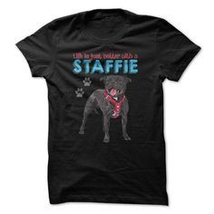 LIFE IS JUST BETTER WITH A STAFFIE FOR STAFFORDSHIRE BULL TERRIER LOVERS T-SHIRTS T-SHIRTS, HOODIES ( ==►►Click To Shopping Now) #life #is #just #better #with #a #staffie #for #staffordshire #bull #terrier #lovers #t-shirts #Dogfashion #Dogs #Dog #SunfrogTshirts #Sunfrogshirts #shirts #tshirt #hoodie #sweatshirt #fashion #style