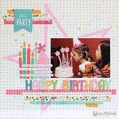 Happy Birthday Scrapbook Page by Juliana Michaels #pebblesinc #birthday #scrapbookpage
