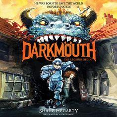 Darkmouth: The Legend Begins by Shane Hegarty