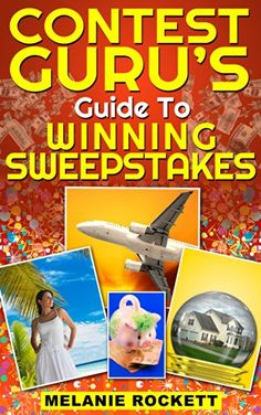 You won't win if you don't enter.  Find out how to become a WINNER!    Contest Guru's Guide To Winning Sweepstakes - Kindle edition by Melanie Rockett. Humor & Entertainment Kindle eBooks @ .