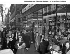 Shopping on the Avenue, Wabash Avenue that is, at Christmas in downtown Terre Haute. This was before the days of the indoor mega mall, Honey Creek Square.