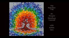 Rainbow Tree Acrylic Painting Tutorial Old Towels, Acrylic Painting Tutorials, Painting Lessons, Colorful Paintings, Paint Party, Line Drawing, Shades Of Green, Watercolor Paper, Color Mixing