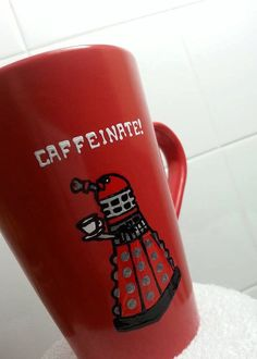 'Caffeinate' coffee mug Exterminate Dalek xD I love this one