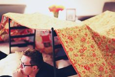 will make tent/forts with me in the living room on any random day of the week for purposes ranging from snuggling to watching movies.