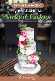 Take a look at the following galleries for some quince cake inspiration. You'll soon learn why naked cakes will soon become the top choice among quinceaneras-to-be! - See more at: http://www.quinceanera.com/food/25-most-amazing-quinceanera-naked-cakes/#sthash.tOTZ2Inv.dpuf