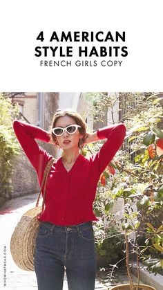 French girls are full of good style tricks. Here are the ones they steal from American girls
