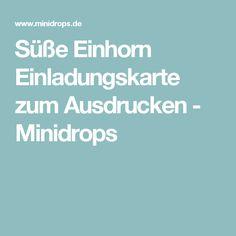 Süße Einhorn Einladungskarte zum Ausdrucken - Minidrops