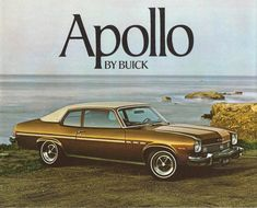 Buick Apollo 1973 Buick Cars, Buick Gmc, Vintage Advertisements, Vintage Ads, Buick Apollo, Automobile, Car Brochure, Lifted Ford Trucks, Abandoned Cars