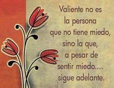 ❝ #FelizViernes - Valiente no es la persona que no tiene... ❞ ↪ Vía: Entretenimiento y Tecnología en proZesa
